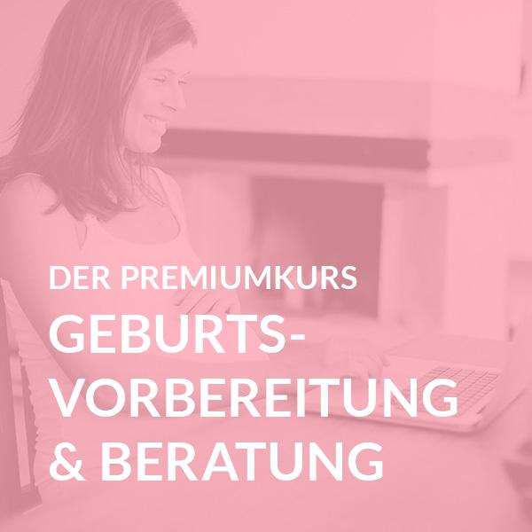 Geburtsvorbereitung Premium inkl. persönlicher Beratung